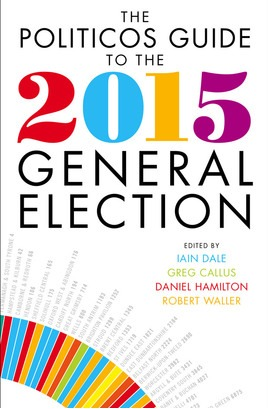 the-politicos-guide-to-the-2015-general-election