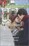 Christmas, Actually by Anna Adams