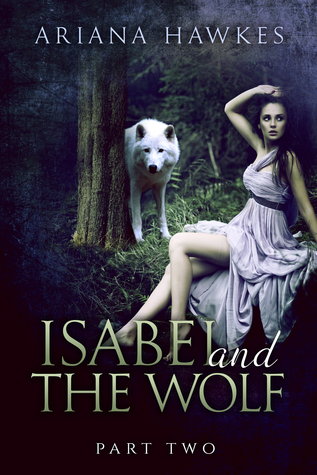 Isabel and The Wolf, Part 2