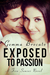 Exposed To Passion (Five Senses, #3)