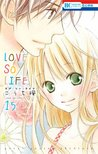 Love so Life, Vol. 15 by Kaede Kouchi