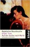 Gilles' Frau - Auf der Suche nach Marie.