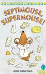 Septimouse, Supermouse!