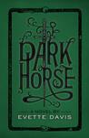 Dark Horse (Dark Horse Trilogy, #2)