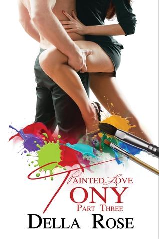 Painted Love Part 3 Tony