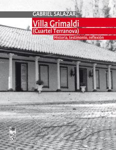 Villa Grimaldi (Cuartel Terranova). Historia, testimonio, reflexión