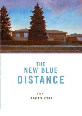 The New Blue Distance: Poems