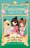 Petticoat Pirates: The Seahorses Of Scallop Bay