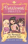 The Mermaids of Starfish Reef (Petticoat Pirates #1)