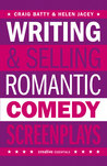 Writing  Selling Romantic Comedy Screenplays