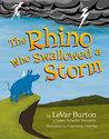 The Rhino Who Swallowed a Storm by LeVar Burton