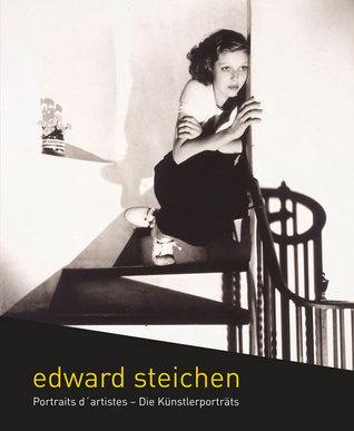 Edward Steichen: Portraits d'artistes – Die Künstlerporträts