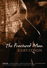 The Fractured Man by Juliet Conlin