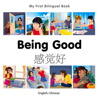 My First Bilingual Book–Being Good by Milet Publishing PDF Download