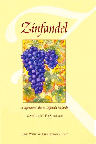 Zinfandel: A Current Study