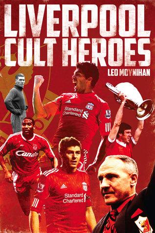 Liverpool FC Cult Heroes