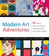 Modern Art Adventures by Maja Pitamic
