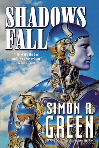 Shadows Fall by Simon R. Green