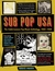 Sub Pop USA by Bruce Pavitt