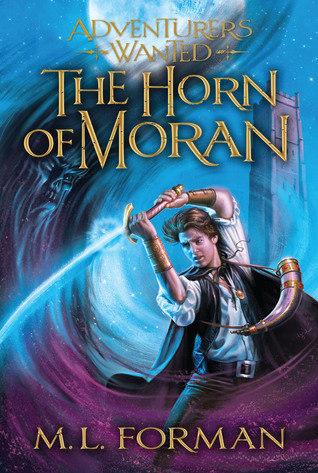 The Horn of Moran by M.L. Forman