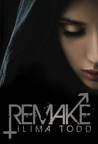Remake (Remake, #1)