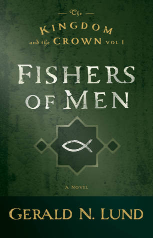 Fishers of Men (The Kingdom and the Crown #1)