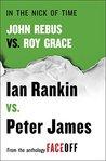 In the Nick of Time: John Rebus vs. Roy Grace