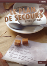 Le plan de secours by River Jaymes