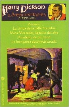Harry Dickson, el Sherlock Holmes americano - Volumen 2