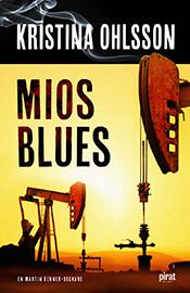 Mios blues (Martin Benner, #2)