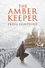 The Amber Keeper by Freda Lightfoot