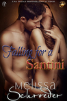 Falling for a Santini (The Santinis, #7)