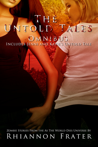 The Untold Tales Omnibus: Zombie Stories From The As The World Dies Universe