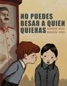 No puedes besar a quien quieras by Marzena Sowa