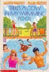 There's A Cow In My Swimming Pool by Martyn Godfrey