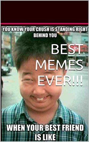 23476808 best memes ever!!! most hilarious internet memes of all time! a