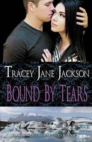 Bound by Tears (Cauld Ane, #6)