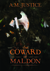 Coward of Maldon by A.M. Justice