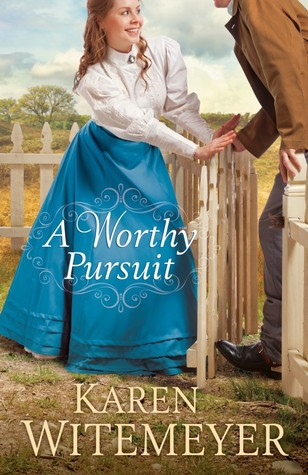 A Worthy Pursuit (A Worthy Pursuit, #1)