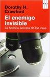 El enemigo invisible: Historia secreta de los virus