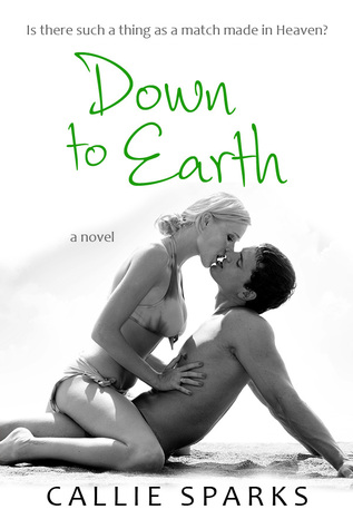 Down to Earth (Elements of Love, Book #3)