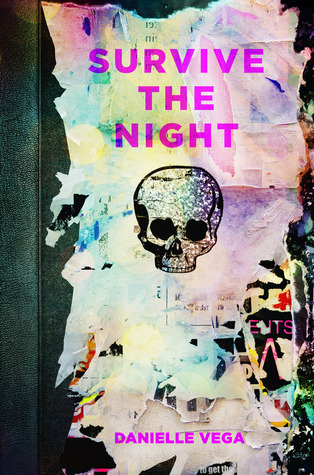 Survive the Night by Danielle Vega