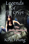 Legends of the Crypt (Molly Maddison #2)