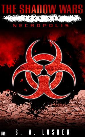 Necropolis (The Shadow Wars, #1)
