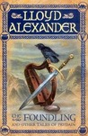 The Foundling and Other Tales of Prydain