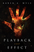 Playback Effect by Karen A. Wyle