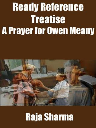 Ready Reference Treatise: A Prayer for Owen Meany