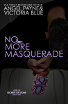 No More Masquerade (Secrets of Stone, #2)