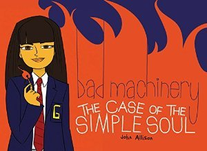 The Case of the Simple Soul (Bad Machinery, #3)