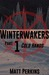 Winterwakers Part 1: Cold H...
